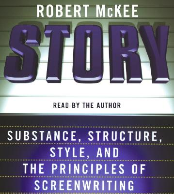 Story: Substance, Structure, Style, and the Principles of Screenwriting Cover Image
