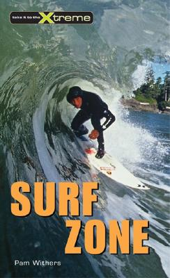 Surf Zone (Take It to the Xtreme #5) Cover Image