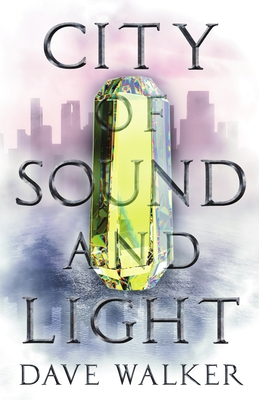 City of Sound and Light (Spark #1) Cover Image