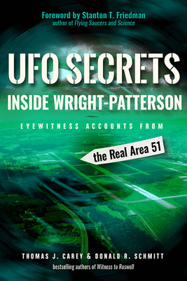 UFO Secrets Inside Wright-Patterson: Eyewitness Accounts from the Real Area 51 Cover Image
