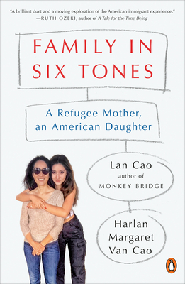 Family in Six Tones: A Refugee Mother, an American Daughter Cover Image