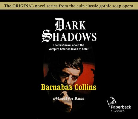 Barnabas Collins (Dark Shadows #6) Cover Image