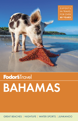Fodor's Bahamas (Full-Color Travel Guide #31) Cover Image