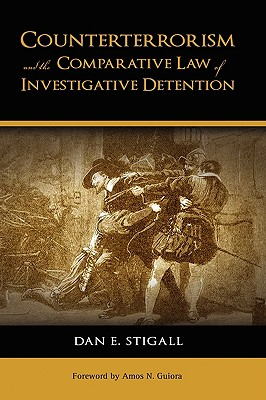 Counterterrorism and the Comparative Law of Investigative Detention Cover Image