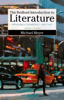 The Bedford Introduction to Literature: Reading, Thinking, and Writing Cover Image