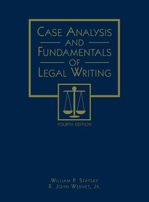 Case Analysis and Fundamentals of Legal Writing Cover Image