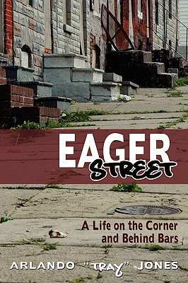 Eager Street: A Life on the Corner and Behind Bars Cover Image