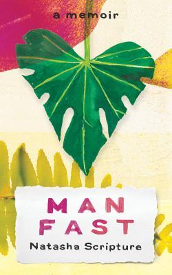 Man Fast: A Memoir Cover Image