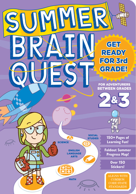 Summer Brain Quest: Between Grades 2 & 3 Cover Image