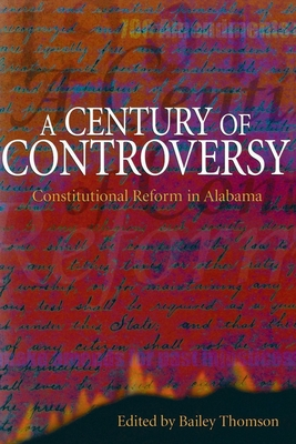 A Century of Controversy: Constitutional Reform in Alabama Cover Image