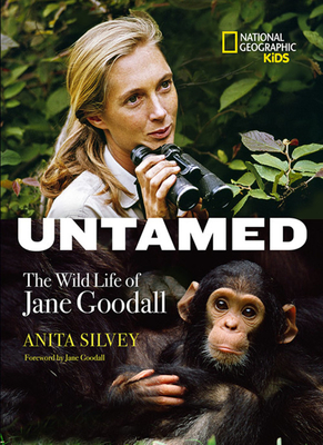 Untamed: The Wild Life of Jane Goodall Cover Image