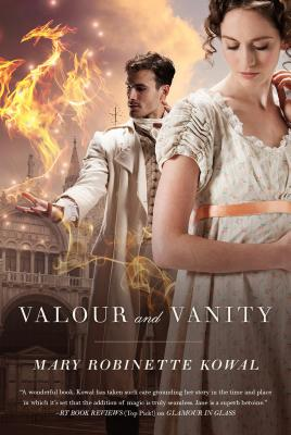 Valour and Vanity (Glamourist Histories #4) Cover Image