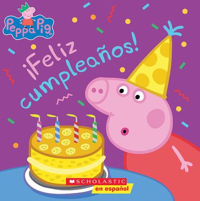 Peppa Pig: ¡Feliz cumpleaños! (Happy Birthday!) Cover Image