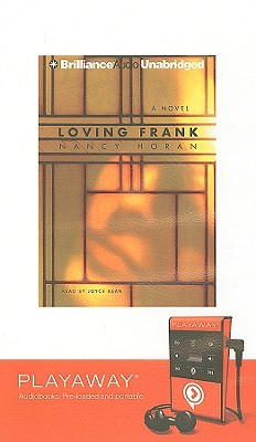 Loving Frank [With Earbuds] (Playaway Adult Fiction) Cover Image