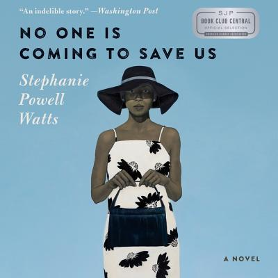 No One Is Coming to Save Us Lib/E Cover Image