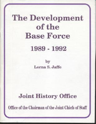 The Development of the Base Force, 1989-1992 Cover Image
