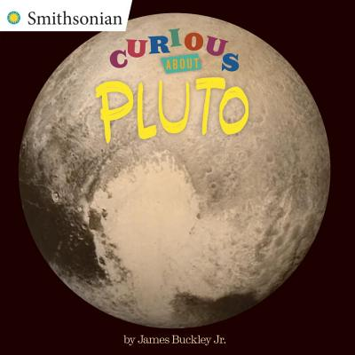 Curious About Pluto (Smithsonian) Cover Image