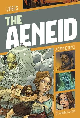 The Aeneid: A Graphic Novel (Classic Fiction) Cover Image