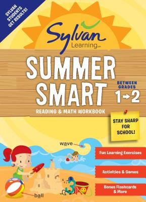 Sylvan Summer Smart Workbook: Between Grades 1 & 2 (Sylvan Summer Smart Workbooks) Cover Image