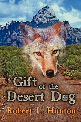 Gift of the Desert Dog Cover Image