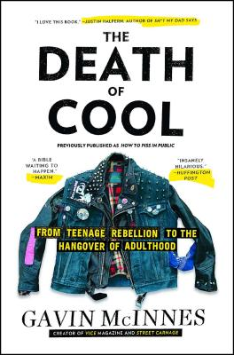 The Death of Cool: From Teenage Rebellion to the Hangover of Adulthood Cover Image