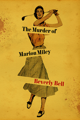 The Murder of Marion Miley Cover Image
