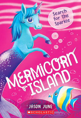 Cover for Search for the Sparkle (Mermicorn Island #1)