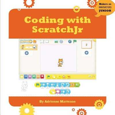 Coding with Scratchjr (Makers as Innovators) Cover Image