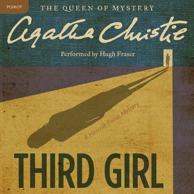 Third Girl Lib/E: A Hercule Poirot Mystery (Hercule Poirot Mysteries (Audio) #35) Cover Image