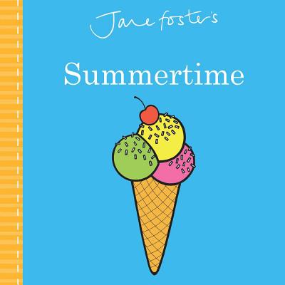 Jane Foster's Summertime (Jane Foster Books) Cover Image