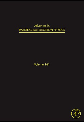 Advances in Imaging and Electron Physics, 161: Optics of Charged Particle Analyzers Cover Image