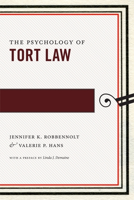 The Psychology of Tort Law (Psychology and the Law #2) Cover Image