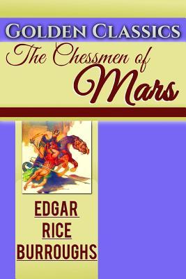 The Chessmen of Mars (Golden Classics #31) Cover Image
