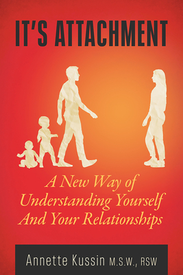 It's Attachment: A New Way of Understanding Yourself and Your Relationships (MiroLand #23) Cover Image