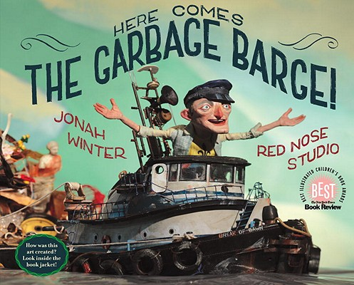 Cover for Here Comes the Garbage Barge!