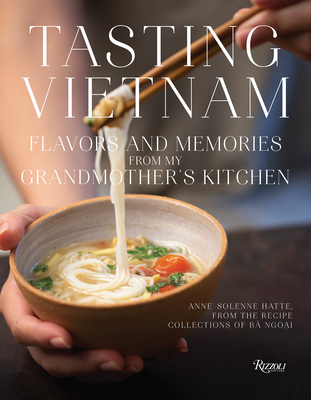 Tasting Vietnam: Flavors and Memories from My Grandmother's Kitchen Cover Image
