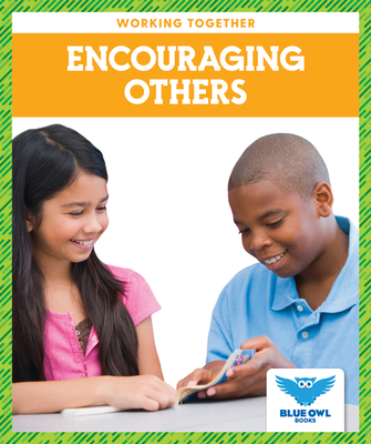Encouraging Others (Working Together) Cover Image