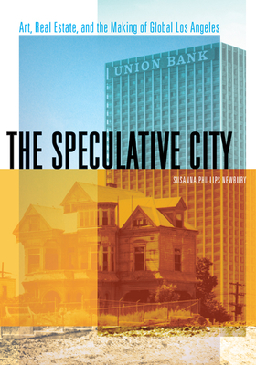 THE SPECULATIVE CITY - By Susanna Phillips Newbury