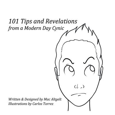101 Tips & Revelations from a Modern Day Cynic Cover Image