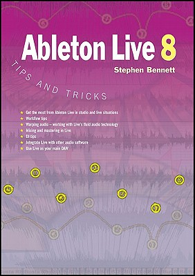 Ableton Live 8 Tips and Tricks Cover Image