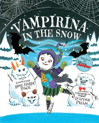 Vampirina in the Snow by Anne Marie Pace