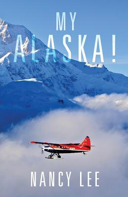 My Alaska! Cover Image