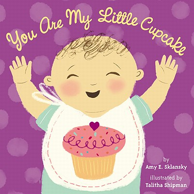 You Are My Little Cupcake Cover