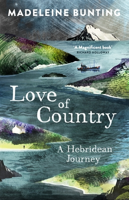 Love of Country: A Hebridean Journey cover