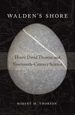 Walden's Shore: Henry David Thoreau and Nineteenth-Century Science Cover Image