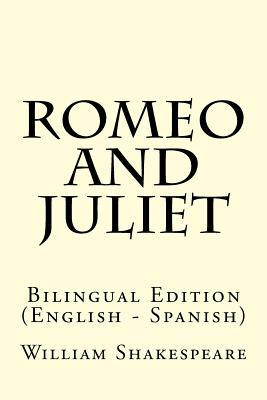 Romeo and Juliet: Bilingual Edition (English - Spanish) Cover Image