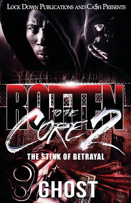 Rotten to the Core 2: The Stink of Betrayal Cover Image