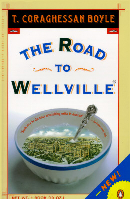 The Road to Wellville Cover