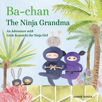 Cover for Ba-chan the Ninja Grandma