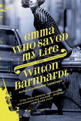 Emma Who Saved My Life: A Novel Cover Image